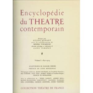 ENCYCLOPÉDIE DU THÉÂTRE CONTEMPORAIN – Volume I : 1850-1914 (Gilles QUÉANT)