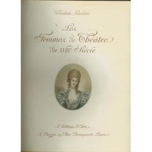 LES FEMMES DE THÉÂTRE DU XVIIIè SIÈCLE (Tristan LECLERE)