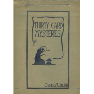 THIRTY CARD MYSTERIES (Charles T. JORDAN)