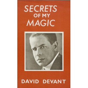 SECRETS OF MY MAGIC (David DEVANT)