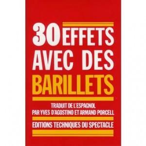 30 EFFETS AVEC DES BARILLETS