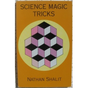 SCIENCE MAGIC TRICKS (Nathan Shalit)