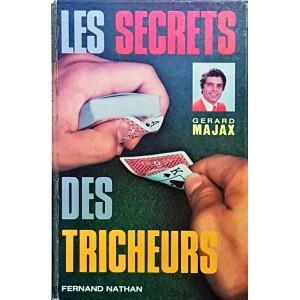 LES SECRETS DES TRICHEURS (Gerard MAJAX)