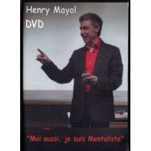 DVD MOI AUSSI, JE SUIS MENTALISTE (Henry Mayol)