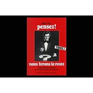 PENSEZ! NOUS FERONS LE RESTE -  TOME 1 (Jims Pely)