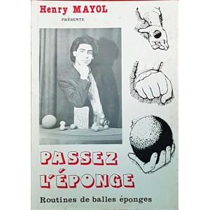 PASSEZ L'ÈPONGE (Henry Mayol)