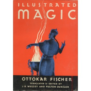 ILLUSTRATED MAGIC (Ottokar FISCHER)