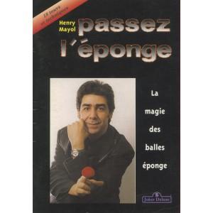 PASSEZ L'EPONGE (Henry Mayol)