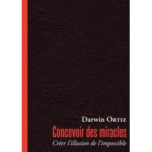 CONCEVOIR DES MIRACLES (Darwin Ortiz)