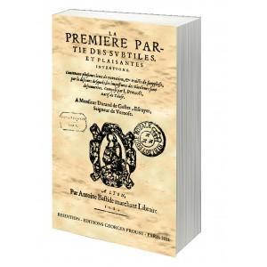 J. PREVOST, LA PREMIERE PARTIE DES SUBTILES ET PLAISANTES INVENTIONS (1584) - Réédition.