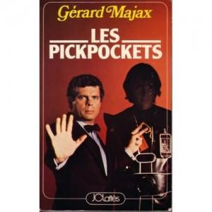 LES PICKPOCKETS (Gérard Majax)