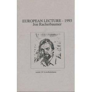 EUROPEAN LECTURE - 1993 Jon Racherbaumer