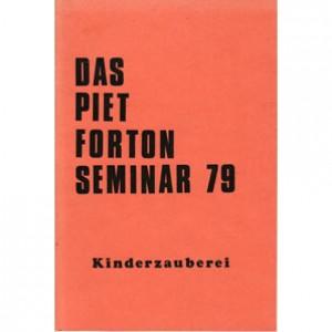 DAS PIET FORTON SEMINAR 79