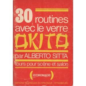 30 ROUTINES AVEC LE VERRE OKITO (Alberto Sitta)