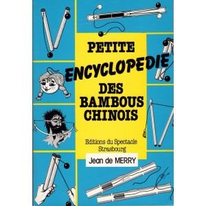 PETITE ENCYCLOPEDIE DES BAMBOUS CHINOIS (Jean de MERRY)