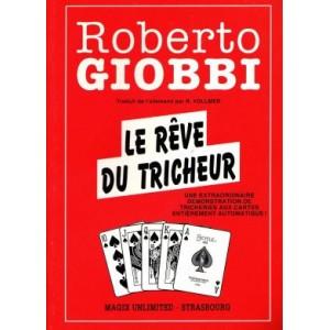 LE RÊVE DU TRICHEUR (Roberto GIOBBI)