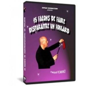 DVD  15 FACON DE FAIRE DISPARAÎTRE UN FOULARD (Pasqual ROMANO)