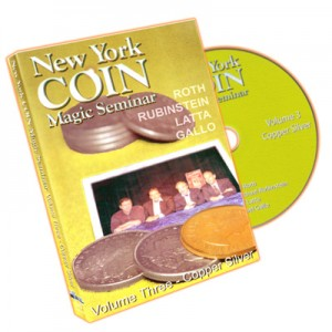 DVD NEW YORK COIN MAGIC SEMINAR Volume Three - Copper Silver (ROTH, RUBINSTEIN, LATTA, GALLO)