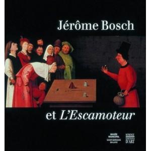 Jérôme Bosch et L'Escamoteur