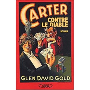 CARTER CONTRE LE DIABLE (GLEN DAVID GOLD)