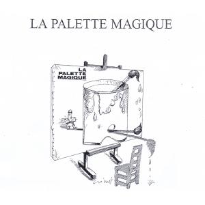 LA PALETTE MAGIQUE (Bertrand Crimet)
