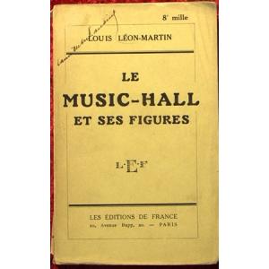 LE MUSIC-HALL ET SES FIGURES