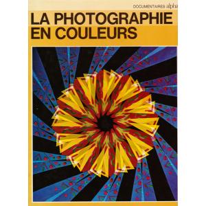 LA PHOTOGRAPHIE EN COULEURS  (ANDO GILARDI)