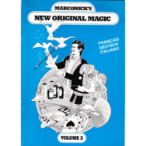 NEW ORIGINAL MAGIC VOLUME 3 - MARCONICK'S
