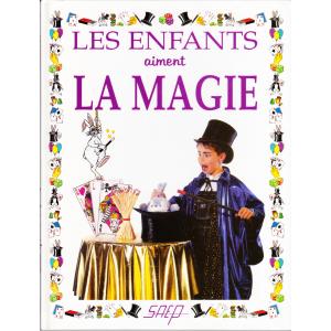LES ENFANTS AIMENT LA MAGIE (Pasqual ROMANO)