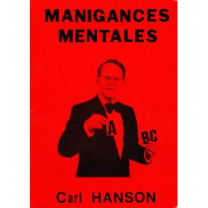 MANIGANCES MENTALES (Carl HANSON)