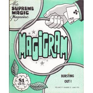MAGIGRAM The Supreme Magic Magazine Volume 10, Number 10, June 1978