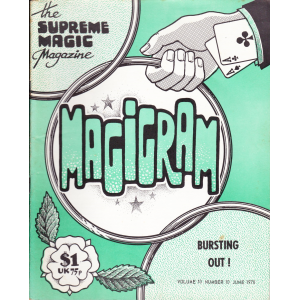 MAGIGRAM The Supreme Magic Magazine Volume 10, Number 10, June 1978