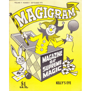 MAGIGRAM The Supreme Magic Magazine Volume 11, Number 1, SEPTEMBER 1978