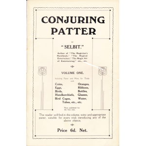 CONJURING PATTER BY SELBIT VOLUME ONE