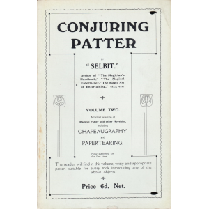 CONJURING PATTER BY SELBIT VOLUME TWO