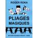 Pliages magiques, Roger Roka