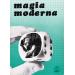 MAGIA MODERNA XXIII N. 2-3 GIUGNO - SETTEMBRE 1975