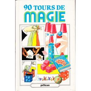 90 TOURS DE MAGIE (Peter Eldin)