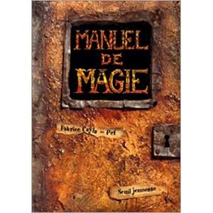MANUEL DE MAGIE (Fabrice Cayla)