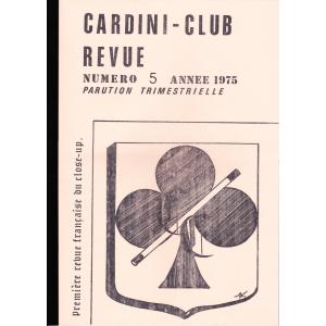 CARDINI - CLUB REVUE N° 5, Année 1975