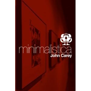 MINIMALISTICA (John Carey)