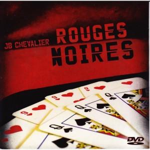 ROUGES NOIRES (JB CHEVALIER)