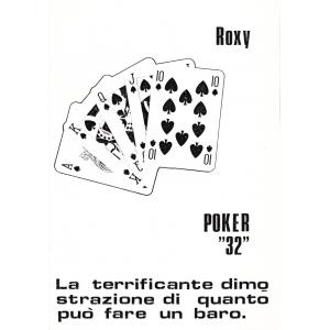 ROXY - POKER 32 - LA TERRIFICANTE DIMOSTRAZIONE DI QUANTO PUO FARE UN BARO