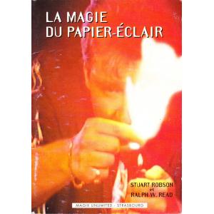 LA MAGIE DU PAPIER-ECLAIR (STUART ROBSON et RALPH W. READ)