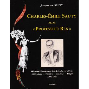 "CHARLES-EMILE SAUTY ALIAS ""PROFESSEUR REX"" (Josymone SAUTY)"