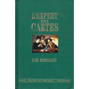 L'EXPERT AUX CARTES par S.W. ERDNASE
