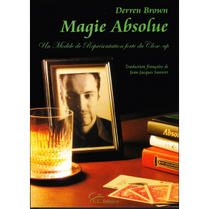 MAGIE ABSOLUE (Derren Brown)