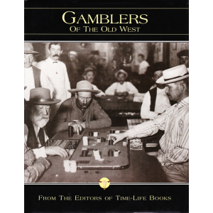 GAMBLERS OF THE OLD WEST