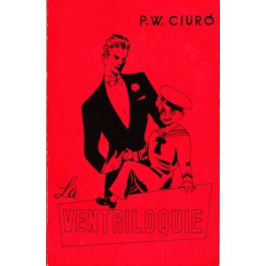 LA VENTRILOQUIE (P.W. CIURO)
