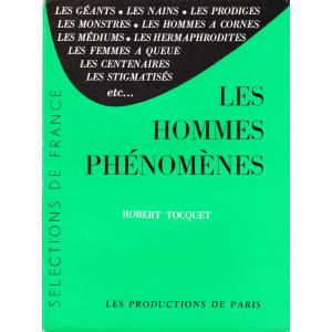 LES HOMMES PHÉNOMÈNES (ROBERT TOCQUET)